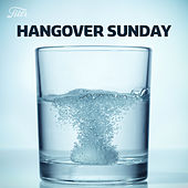 Hangover Sunday by Various Artists