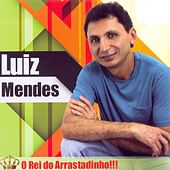 O Rei do Arrastadinho!!! by Luiz Mendes