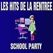 Les Hits de la Rentrée (School Party) von Various Artists