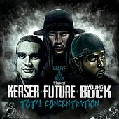 Total Concentration (feat. Kerser, Future & Young Buck) de Ghosts in the Room