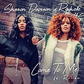 Come To Me by Sharon Doorson and Rochelle