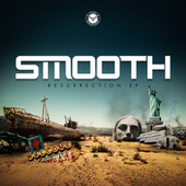 Resurrection EP by Smooth