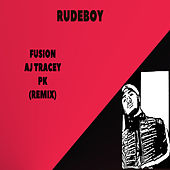 Rudeboy (Remix) by Fusion