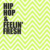 Hip-Hop & Feeling Fresh de Various Artists
