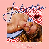 Beach Break (Sofi Tukker Remix) von Julietta