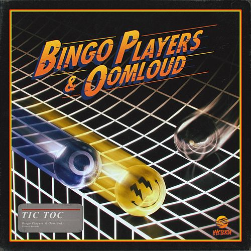 Tic Toc by Bingo Players