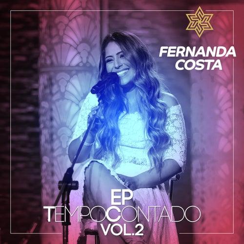 Tempo Contado - EP (Ao Vivo / Vol. 2) by Fernanda Costa