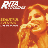 Beautiful Evening - Live In Japan (Expanded Edition) de Rita Coolidge