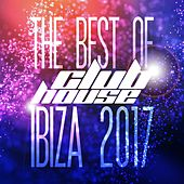 The Best of Club House Ibiza 2017 von Various Artists