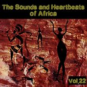 The Sounds and Heartbeat of Africa,Vol.22 by Various Artists