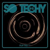 So Techy! #6 by Various Artists
