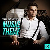 Stage And Screen Music Theme by Various Artists