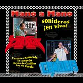 Mano a Mano la Changa Condor (Sonideros en Vivo) by Various Artists
