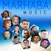 Marhaba Music by Various Artists