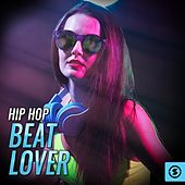 Hip Hop Beat Lover by Various Artists