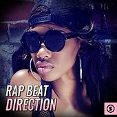 Rap Beat Direction by Various Artists