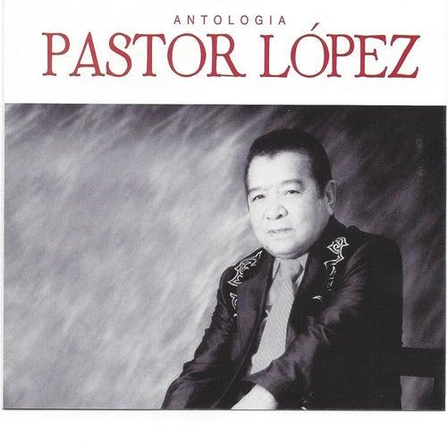 Antología Pastor López, Vol. 2 de Pastor Lopez
