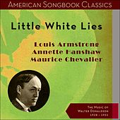 Little White Lies (The Music of Walter Donaldson - Original Recordings 1928 - 1931) by Various Artists