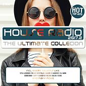 House Radio 2017 - The Ultimate Collection #2 von Various Artists