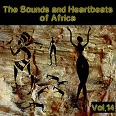 The Sounds and Heartbeat of Africa,Vol. 14 von Various Artists