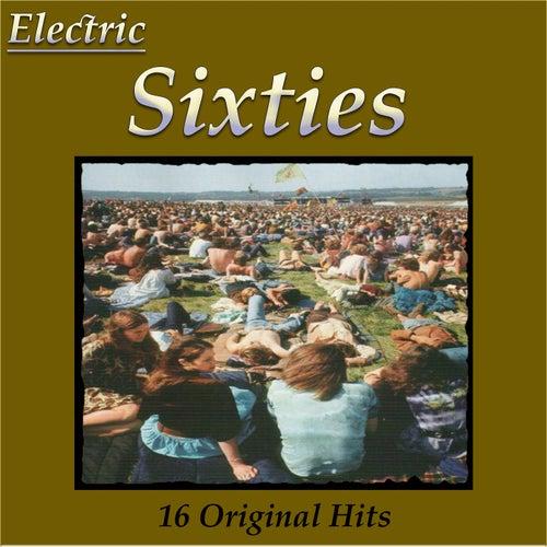 Electric Sixties 16 Original Hits de Various Artists