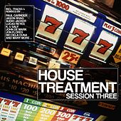 House Treatment (Session Three) by Various Artists