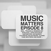 Music Matters (Episode 8) de Various Artists