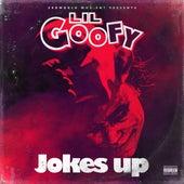 Jokes Up by Lil Goofy