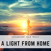 A Light From Home - Calm Music, Instrumental Relaxing Music for Reading, Concentration, Focus, Inspiring Music for Relaxation, Background Calm Music de Enya