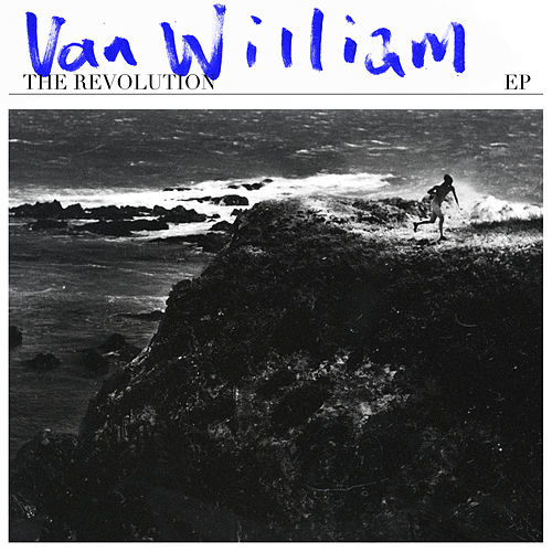 The Revolution EP van Van William