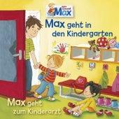 11: Max geht in den Kindergarten / Max geht zum Kinderarzt by Mein Freund Max