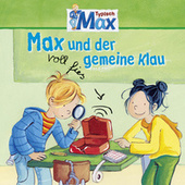 03: Max und der voll fies gemeine Klau by Mein Freund Max