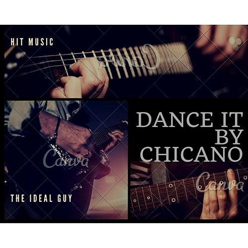Dance It by El Chicano