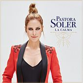 La calma de Pastora Soler