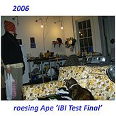 IBI Test Final by Roesing Ape