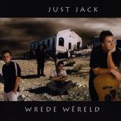 Wrede Wêreld de Just Jack