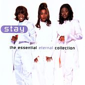 Stay - The Essential Eternal Collection de Eternal