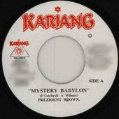 Mystery Babylon by Prezident Brown