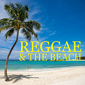 Reggae & The Beach by Various Artists