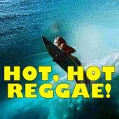 Hot, Hot Reggae! de Various Artists