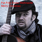 Frohe Weihnacht by Pat Fritz
