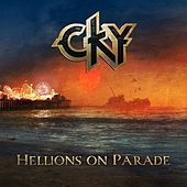Hellions On Parade von CKY