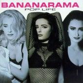 Pop Life by Bananarama