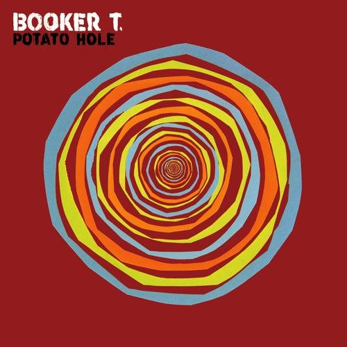 Potato Hole by Booker T.