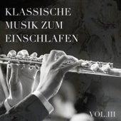 Klassische Musik zum Einschlafen, Vol. 3 de Various Artists