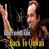 Back To Qawali by Rahat Fateh Ali Khan