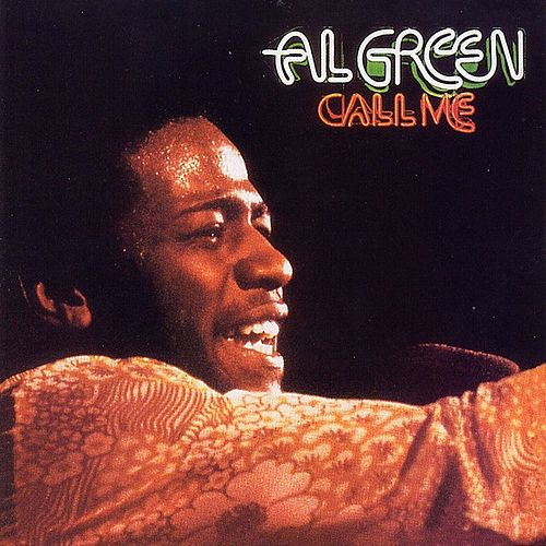 Call Me by Al Green