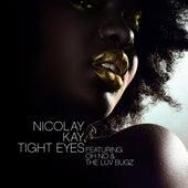 Tight Eyes de Nicolay