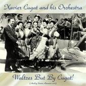 Waltzes But By Cugat! (Analog Source Remaster 2017) de Xavier Cugat