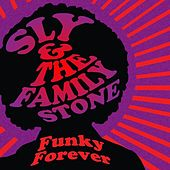Funky Forever de Sly & the Family Stone